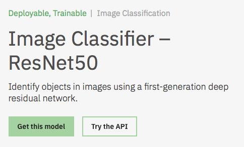 Image Classifier – ResNet50 Model Asset Exchange ディープラーニング 学習済みモデル 事前学習 pre-trained model 機械学習 深層学習 deep learning