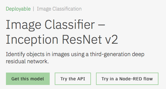Image Classifier – Inception ResNet v2 Model Asset Exchange ディープラーニング 学習済みモデル 事前学習 pre-trained model 機械学習 深層学習 deep learning