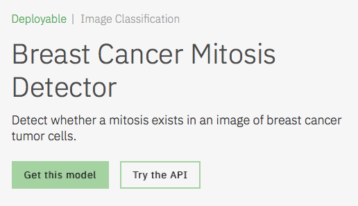 Image Breast Cancer Mitosis Detector Model Asset Exchange ディープラーニング 学習済みモデル 事前学習 pre-trained model 機械学習 深層学習 deep learning